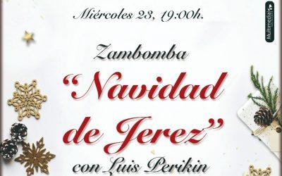 Mañana miércoles, zambomba Luis de Perikin en el Teatro