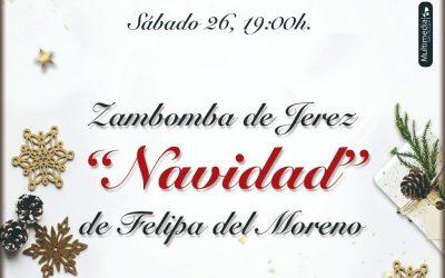 Mañana sábado, la zambomba Felipa de Moreno en el Teatro