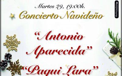 Mañana finalizan los conciertos de Navidad con Paqui Lara y Antonio Aparecida