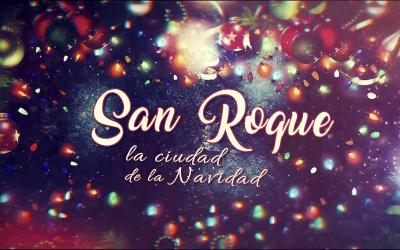 San Roque, la Ciudad de La Navidad