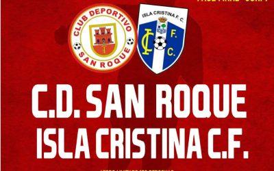 El San Roque se enfrenta a su segunda bola de partido consecutiva del curso ante el Isla Cristina