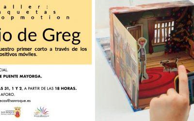 """Comienza el taller presencial """"Maquetas y Stopmotion Diario de Greg"""""""