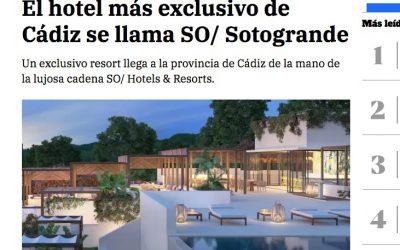 El Hotel SO Sotogrande, en el punto de mira de los grandes medios