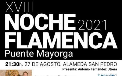 La Alameda de San Pedro acogerá mañana, viernes, la 18 edición de la Noche Flamenca de Puente Mayorga